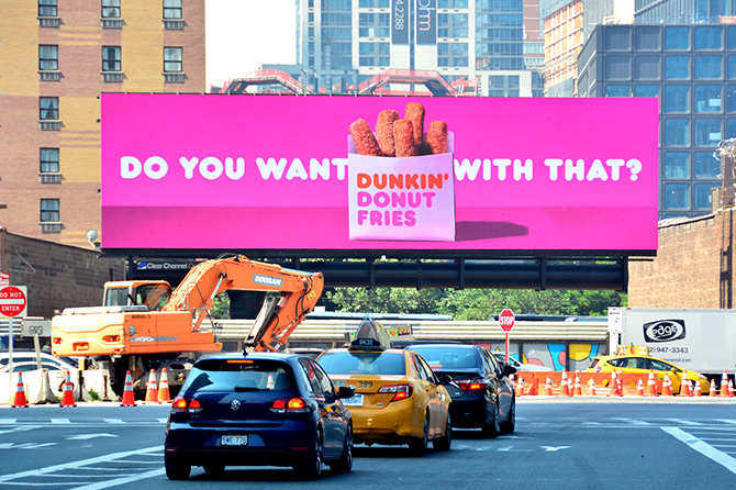 Dunkin Donuts Fries Digital Billboard