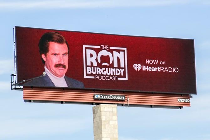 Ron Burgundy Podcast Digital Billboard