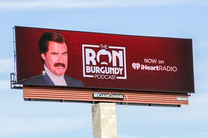 Ron Burgundy Podcast Digital Billboard